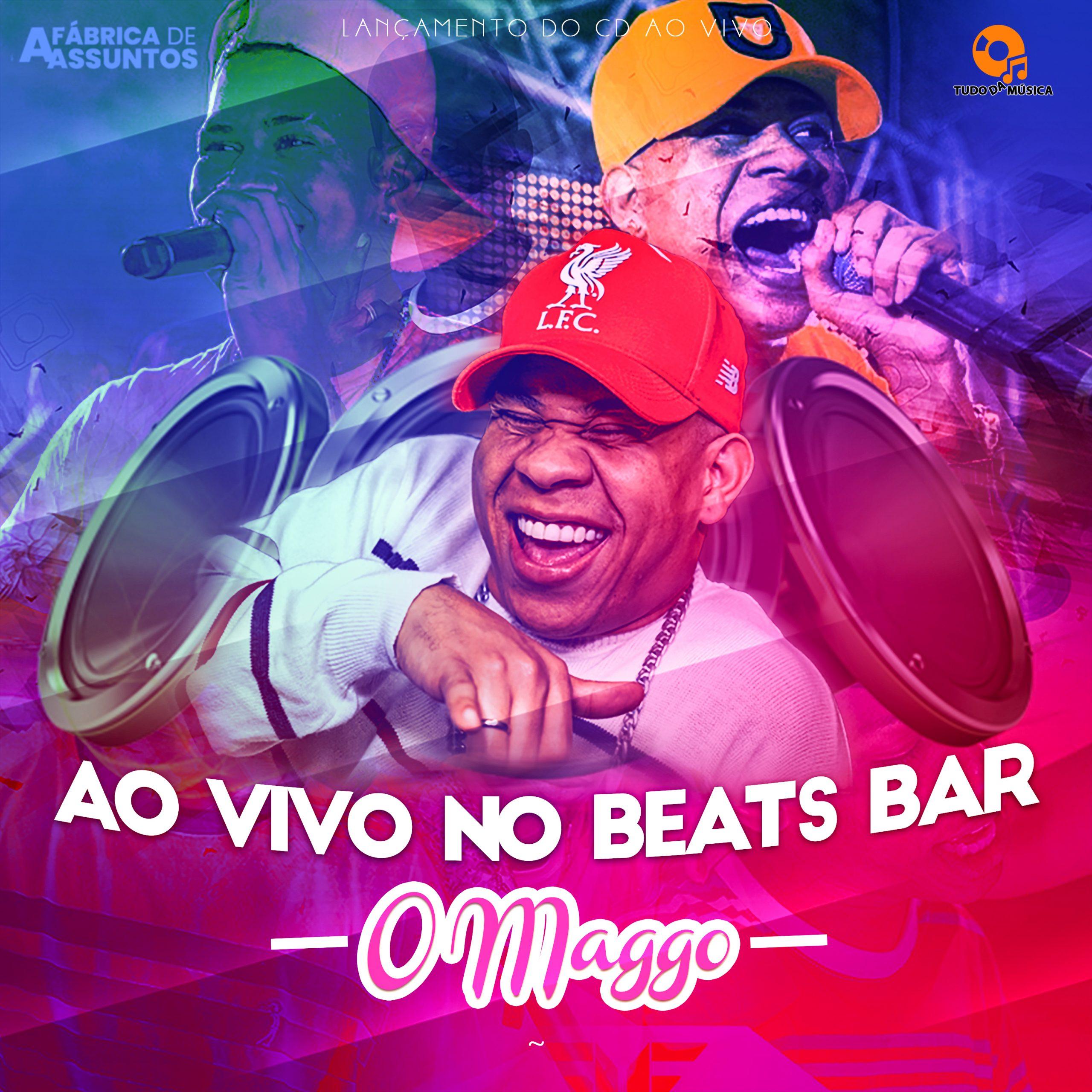O Maggo – Ao Vivo Beats Bar 2021