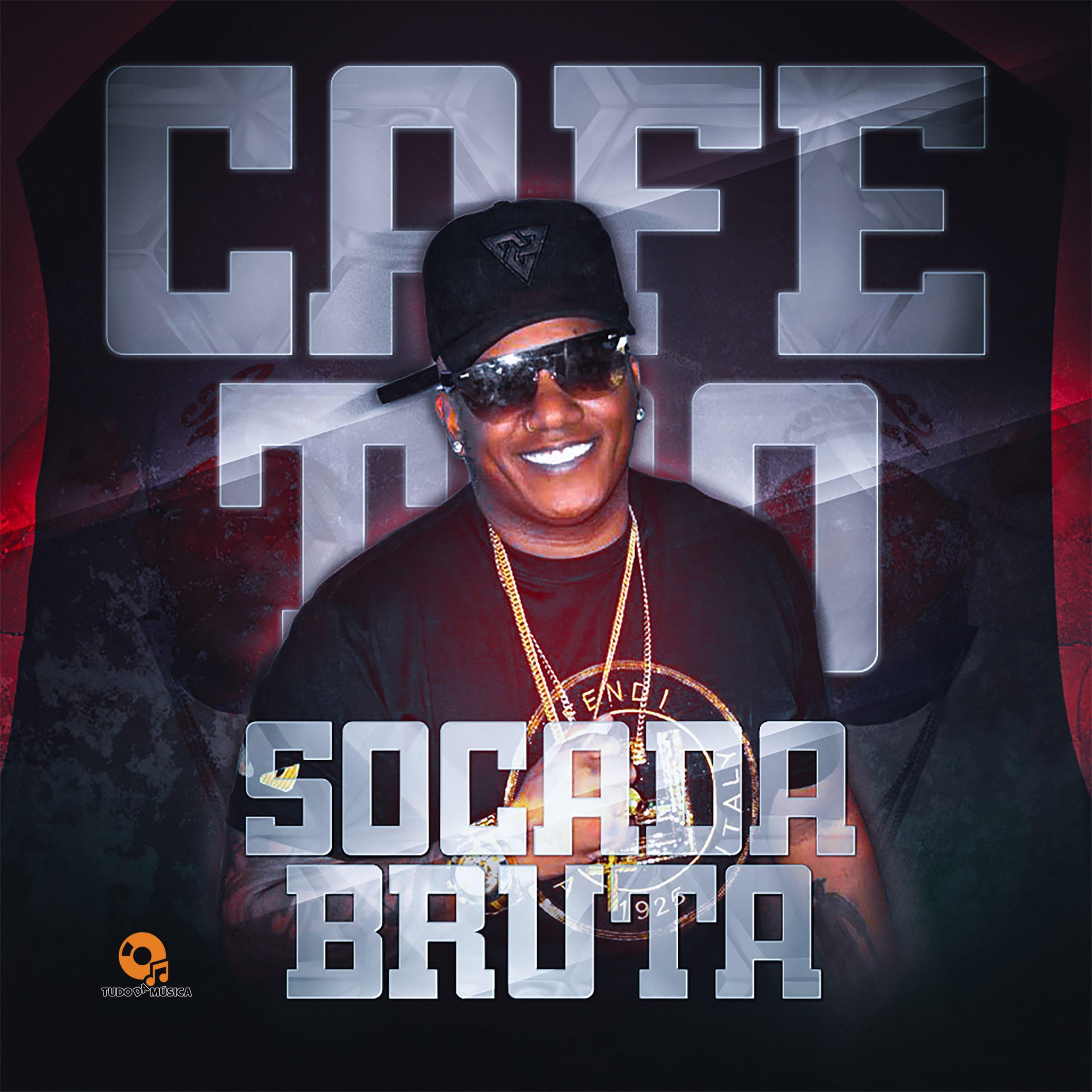 O Cafetão – CD Socada Bruta 2021